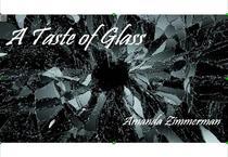 A Taste of Glass