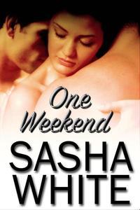 One Weekend