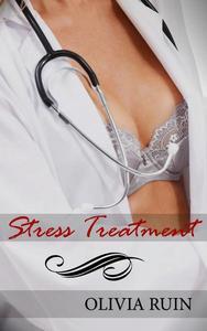 Stress Treatment (First Time Lesbian Medical Erotica)