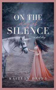 On the Day of Silence