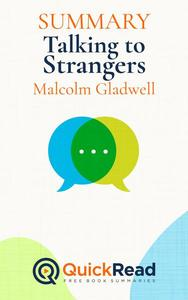"""Summary of """"Talking to Strangers"""" by Malcolm Gladwell"""