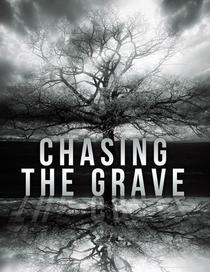 Chasing The Grave