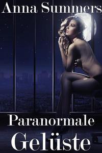 Paranormale Gelüste