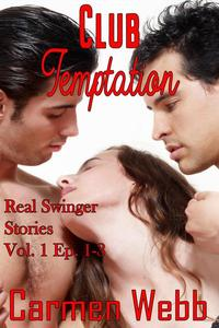 Club Temptation: Real Swingers Stories Episodes 1-3