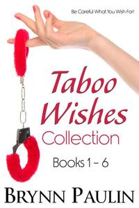 Taboo Wishes Collection