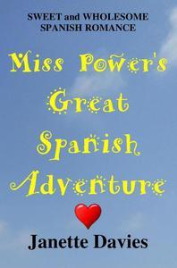 Miss Power's Great Spanish Adventure