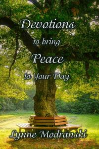 Devotions to Bring Peace to Your Day