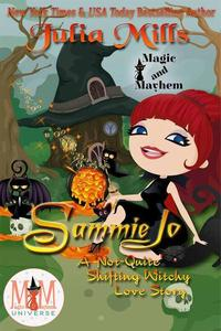 Sammie Jo:  A 'Not-Quite' Shifting Witchy Love Story:  Magic and Mayhem Universe