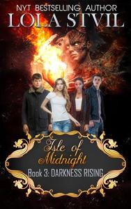 Isle Of Midnight: Darkness Rising (Isle Of Midnight Series, Book 3)