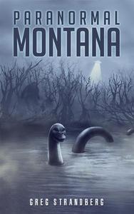 Paranormal Montana