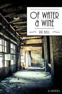 Of Water & Wine