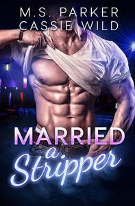 Married a Stripper
