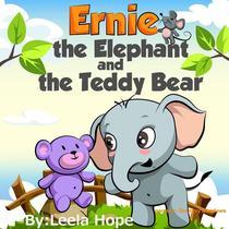 Ernie the Elephant and the Teddy Bear
