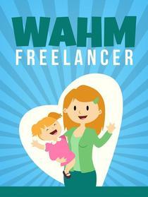 Work at Home Mom Freelance