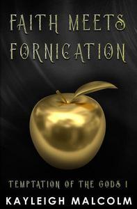 Faith Meets Fornication