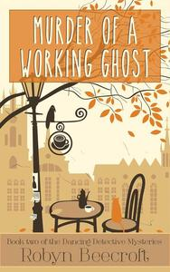 Murder of a Working Ghost
