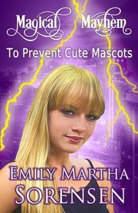 To Prevent Cute Mascots