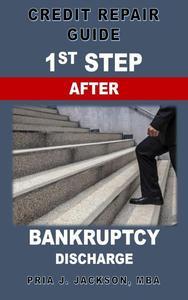 1st Step After Bankruptcy Discharge