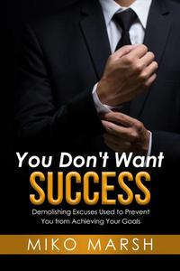 You Don't Want Success