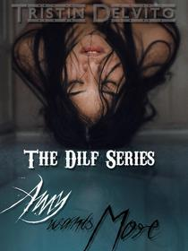 The Dilf Series: Amy Wants More