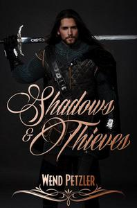 Shadows and Thieves