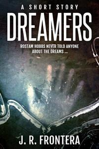 Dreamers: A Short Story