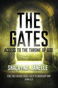 The Gates: Access to the Throne of God
