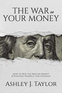 The War On Your Money