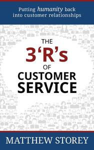 The 3 'R's of Customer Service