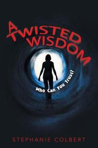 A Twisted Wisdom: Who Can You Trust?