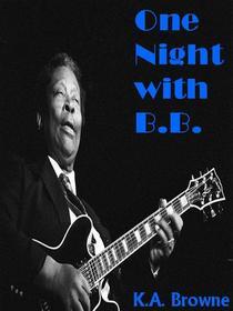 One Night with B.B.