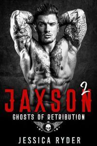 Jaxson 2: Ghosts of Retribution