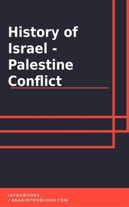 History of Israel - Palestine Conflict