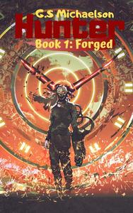 Hunter Book 1 - Forged