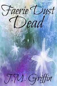 Faerie Dust Dead