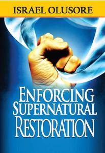 Enforcing Supernatural Restoration