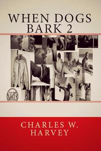 When Dogs Bark 2