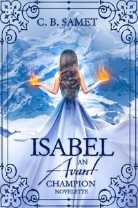 Isabel: An Avant Champion Novelette