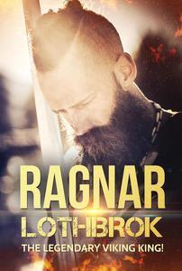 Ragnar Lothbrok: The Legendary Viking King!