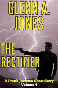 The Rectifier: Volume 4