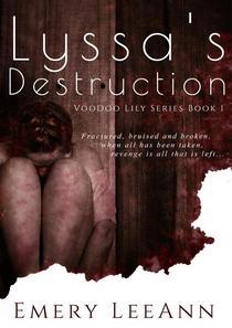 Lyssa's Destruction