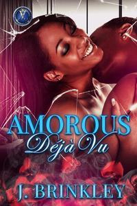 Amorous Déjà Vu part 1