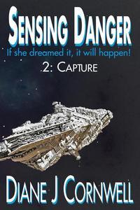 Sensing Danger 2: Capture
