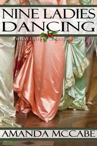 Nine Ladies Dancing: A Regency Christmas Novella