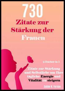 730 Zitate zur Stärkung der Frauen