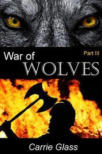 War of Wolves: Part 3