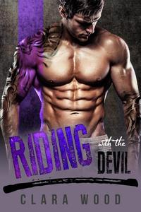 Riding with the Devil: A Bad Boy Motorcycle Club Romance (Fire Devils MC)