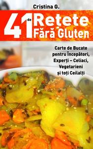 41 de Retete Fara Gluten