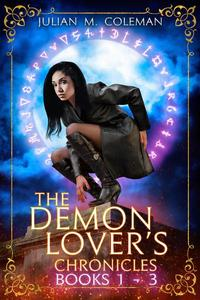 The Demon Lover's Chronicles (The Complete Series)