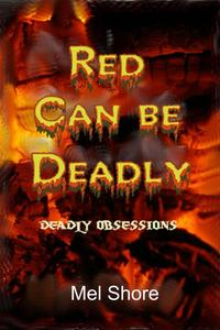 Red Can be Deadly